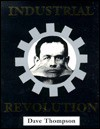 Industrial Revolution: The A-Z of Industrial Music - Dave Thompson