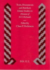Texts, Documents and Artefacts: Islamic Studies in Honour of D.S. Richards - Chase F. Robinson