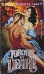 Torches of Desire - Rochelle Larkin