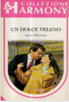 Un dolce veleno - Anne Mather