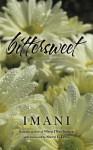 bittersweet: (an atypical love story) - imani, Sherri L. Lewis, Monica McCullough