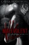 Malevolent (The Darkness Series) (Volume 1) - Cassia Brightmore, Love N. Books