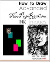 How to Draw Advanced NeoPopRealism Ink Images - Nadia Russ