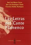 Las Letras Del Cante Flamenco (Spanish Edition) - Varios Varios
