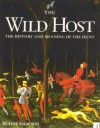 The Wild Host: The History and Meaning of the Hunt - Rupert Isaacson, Isaacson Rupert