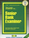 Senior Bank Examiner: Test Preparation Study Guide, Questions & Answers - National Learning Corporation