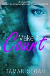 Make it Count - Tamar Sloan