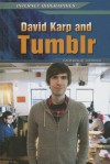 David Karp and Tumblr - Monique Vescia