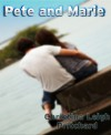 Pete and Marie - Christina Leigh Pritchard