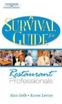 A Survival Guide for Restaurant Professionals - Alan Gelb, Karen Levine