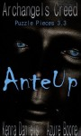 Ante-Up: Book 3.3 (Archangels Creed Puzzle Pieces) - Azure Boone, Kenra Daniels