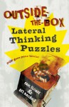 Outside-the-Box Lateral Thinking Puzzles - Paul Sloane, Des MacHale