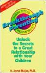 Breakthrough Parenting - A. Jayne Majors, A. Jayne Majors