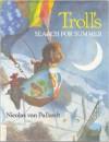 Troll's Search for Summer - Nicolas Van Pallandt