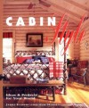 Cabin Style: Ideas and Projects for Your World - Jerri Farris, Tim Himsel