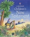 The Usborne Children's New Testament (Usborne Children's Bible) - Heather Amery, Linda Edwards