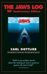 The Jaws Log - Carl Gottlieb, Peter Benchley