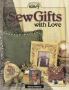 Sew Gifts with Love - Nancy Zieman