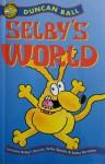 Selby's World - Duncan Ball, Allan Stomann