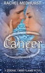 Cancer: Book 5 in a Young Adult Paranormal Romance Series (The Zodiac Twin Flame Series) - Rachel Medhurst