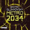 Metro 2034 (Metro 2) - Deutschland Random House Audio, Dmitry Glukhovsky, Oliver Brod