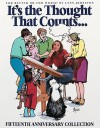 It's the Thought That Counts:: A For Better or For Worse Fifteenth Anniversary Collection - Lynn Johnston