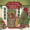 It's the Most Wonderful Time of the Year - Susan Winget