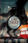 The Time Thief (The Gideon Trilogy Book 2) - Linda Buckley-Archer