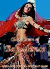 Classic Stars of Bellydance - Gordon Inkeles, Bill Cote