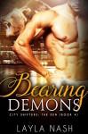Bearing Demons (City Shifters: the Den Book 4) - Layla Nash