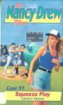 Squeeze Play (Nancy Drew Files Book 97) - Carolyn Keene