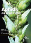 Aphids As Crop Pests - Helmut Fritz Van Emden