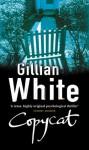 Copycat - Gillian White