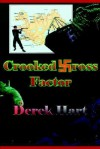 Crooked Cross Factor - Derek Hart