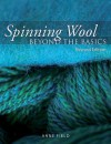 Spinning Wool: Beyond the Basics - Anne Field