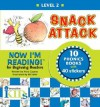 Snack Attack: Now I'm Reading! - Nora Gaydos