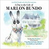 A Day In The Life Of Marlon Bundo - Marlon Bundo, Jill Twiss, Richard Parsons