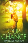 Our Chance (Los Rancheros) - Brandace Morrow