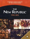 The New Republic 1763-1815 - George E. Stanley