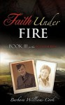 Faith Under Fire - Barbara Cook
