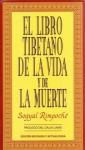 El Libro Tibetano De La Vida Y De La Muerte - Sogyal Rinpoche