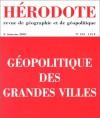 Géopolitique Des Grandes Villes - Yves Lacoste