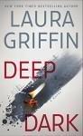 Deep Dark (Tracers) - Laura Griffin