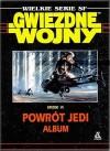 Gwiezdne Wojny Epizod VI Powrót Jedi - Album - George Lucas, Lawrance Kasdan
