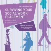 Surviving your Social Work Placement: Second Edition - Robert Lomax, Karen Jones
