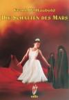 Die Schatten des Mars (German Edition) - Heidrun Jänchen, Frank W. Haubold, Brita Seifert