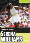 Serena Williams: Legends in Sports (Matt Christopher Legends in Sports) - Matt Christopher