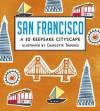 San Francisco: A 3D Keepsake Cityscape - Charlotte Trounce
