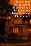 Seven Sisters Sinister Murder Mystery Dinner - Jarod Kintz, Seven Sisters Inn