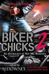 Biker Chicks: Volume 2 - Bibi Rizer, Winter Travers, Geri Glenn, Liberty Parker, Sapphire Knight, Bink Cummings, MariaLisa deMora, Rachel Barnard, A.J. Downey, A.J. Downey, Eric Plume, Renee K Harrison, Emma Lee